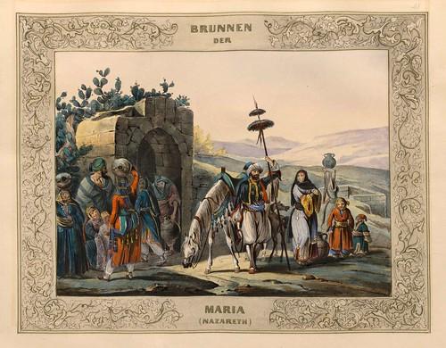 016-Fuente de Maria en Nazareth-Malerische Ansichten aus dem Orient-1839-1840- Heinrich von Mayr-© Bayerische Staatsbibliothek