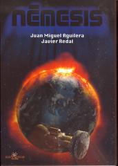 Juan Miguel Aguilera y Javier Redal, Némesis