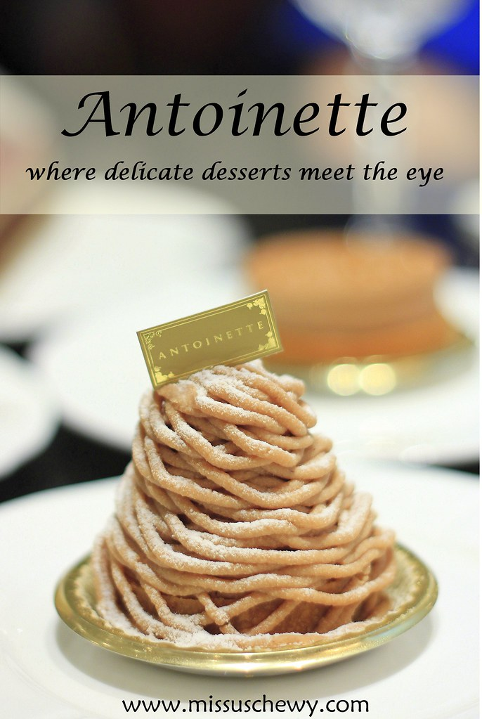 Antoinette: By Singapore's Award-winning Pastry Chef « missuschewy ...