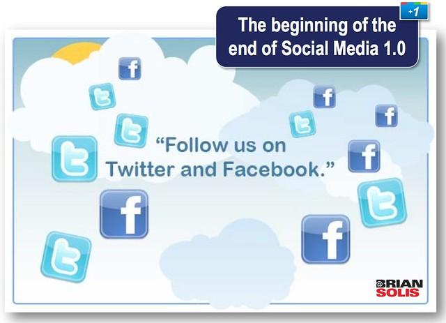 The End of Social Media 1 0 - Brian Solis