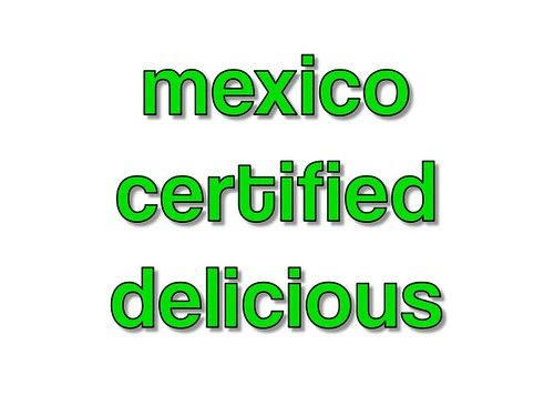 mexico certified delicious