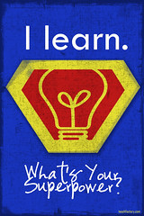 I learn. What's your SuperPower? by venspired, on Flickr