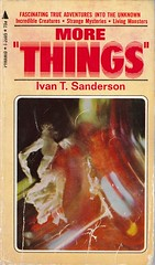More Things (matthetube) Tags: book ivan things more sanderson fortean cryptozoology anomalies