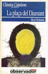 Mercè Rodoreda, La plaça del Diamant