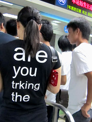 are you trking the (cowyeow) Tags: china woman black silly english girl strange sign asian weird back funny asia chinese bad young tshirt line wrong badenglish crap trainstation guangdong engrish badsign shenzhen backside wtf chinglish  misspelled funnysign misspell fail brokenenglish lowu chingrish funnychina