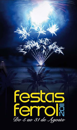 Ferrol 2011 - Festas de agosto - cartel