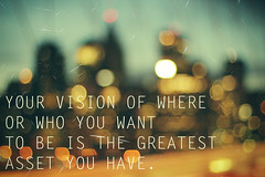 (Bazzerio) Tags: is you who or want have where vision your be greatest asset