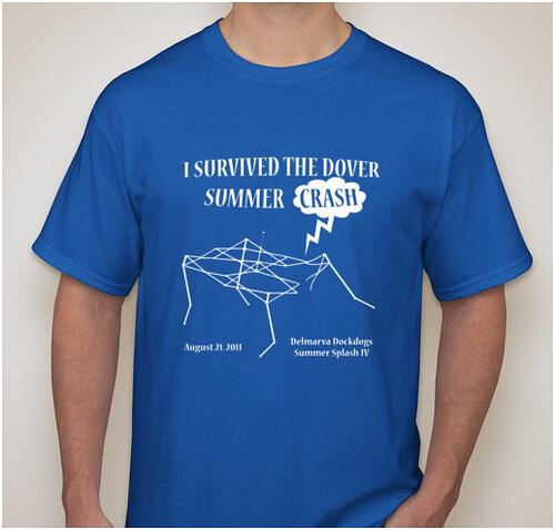"Delmarva Dockdogs T-Shirt - ""I Survived the Dover Summer Crash"""