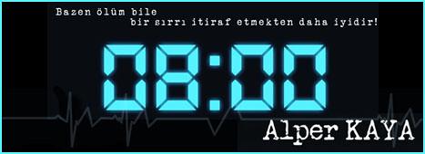 """Alper Kaya'dan """"08:00"""" Geliyor!"""