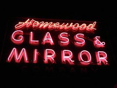 Homewood Glass & Mirror (stoneofzanzibar) Tags: neon homewood 183rdst