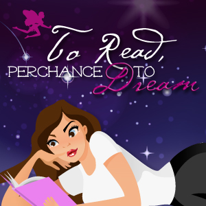 To Read, Perchance to Dream