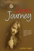 Love's Journey An Unusual Saga of Dreams, Love and Faith Overpowering Seasons of Deceit and Lust...