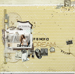it's not a dream :: Paris (ania-maria) Tags: paris contrast scrapbooking layout dream lo scrap ils ilowescrap aniamaria reiseshine