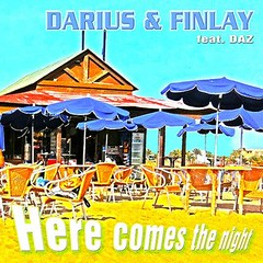 Darius & Finlay - Here Comes The Night