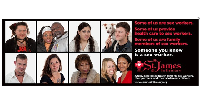 St James poster. Text reads Some of us are sex workers. Some of us provide health care to sex workers. Someone you know is a sex worker