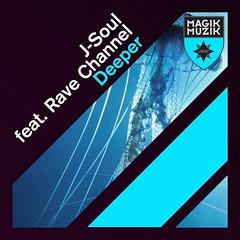 J-Soul feat. Rave Channel – Deeper