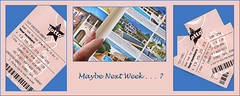 Maybe Next Week . . . ? (Celia Bebb) Tags: lotteryticket fingerscrossed luckynumbers luxuryvillas