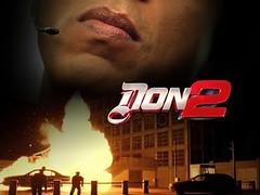[Poster for Don 2 with Farhan Akhtar, Shah Rukh Khan, Priyanka Chopra, Lara Dutta, Boman Irani, Om Puri]
