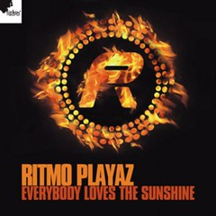 Ritmo Playaz - Everybody Loves The Sunshine