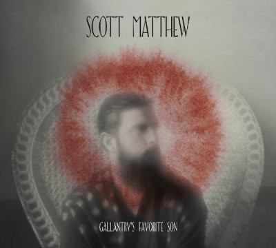 Scott-Matthew---Gallantry's-Favorite-So