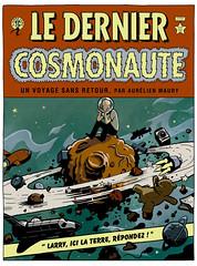 Le dernier cosmonaute (Tanibis) Tags: weirdscience tanibis lederniercosmonaute aurlienmaury
