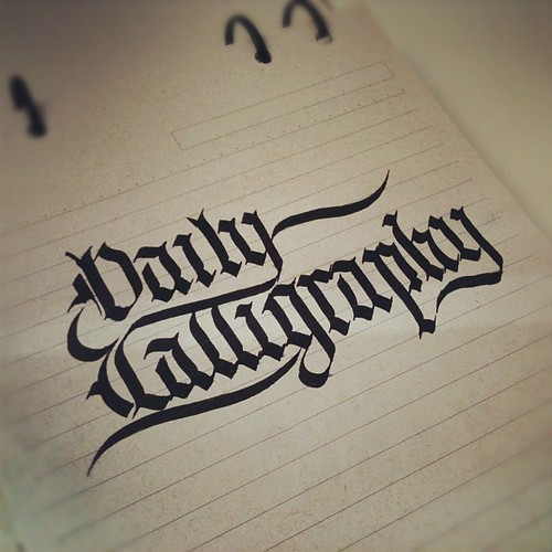 Daily Calligraphy #dailycalligraphy