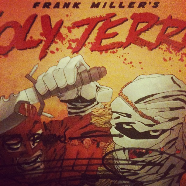 Current read: FRANK MILLERs Holy Terror