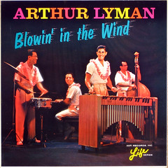 Blowin' IN THE Wind (epiclectic) Tags: music art vintage album lounge vinyl retro collection cover lp record inthe sleeve exotica 1963 gless arthurlyman epiclectic spaceagepop