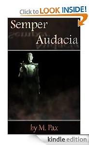Semper Audacia, Mary Pax, M Pax, Sci-Fi, novel