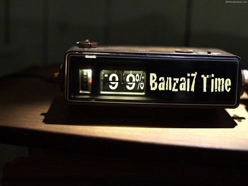 BANZAI7 TIME by Colonel Flick