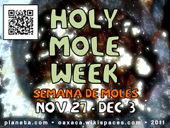 Holy Mole Week Nov 27 - Dec 3, Eat Something Delicious in Oaxaca Today