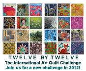 Twelve by Twelve:The International Art Quilt Challenge