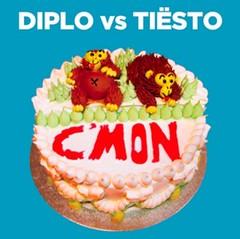 Tiesto vs Diplo – C'Mon