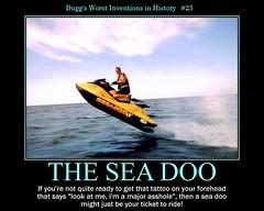 d see doo demotivator (dmixo6) Tags: poster fun aqua humour posters despair motivation parody demotivator motivational seadoo demotivational dugg dmixo6