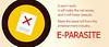E-PARASITE: pronto, muchos seremos parásitos