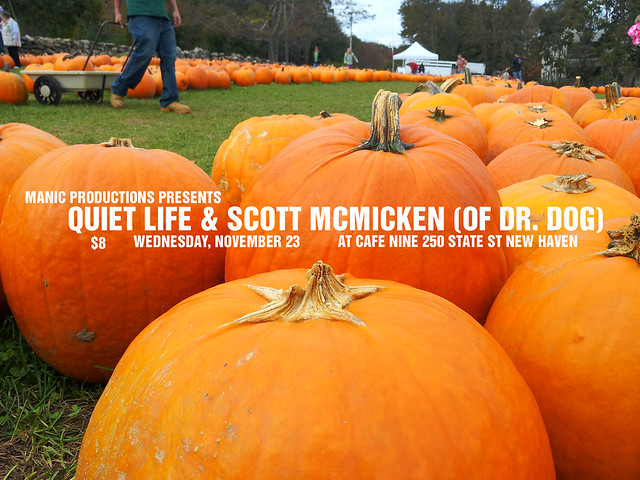 Quiet Life & Scott McMicken 11/23/11