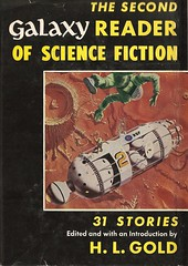 H.L. Gold (ed) - The Second Galaxy Reader of Science Fiction (1954) (horzel) Tags: sciencefiction bookcover anthology hardcover galaxymagazine melhunter hlgold galaxyreader