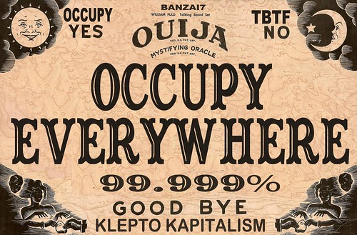 OCCUPY OUIJA by Colonel Flick