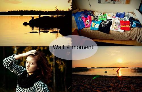 waitamoment