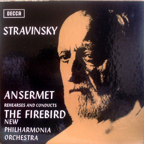 UK DECCA SET-468 ANSERMET, NEW PHILHARMONIA STRAVINSKY: THE FIREBIRD
