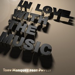 Tony Marquez -  In Love With the Music