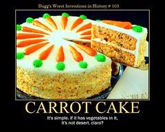 d carrot cake demotivator (dmixo6) Tags: cake poster dessert humour posters carrot despair motivation parody treat demotivator carrotcake motivational demotivational dugg dmixo6
