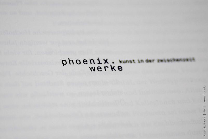 Phoenix Werke. Kunst in der Zwischenzeit.