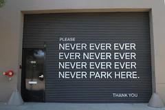 Don't (ritaparada) Tags: sanfrancisco california usa never sign warning typography humour advice ever 2011 toneofvoice