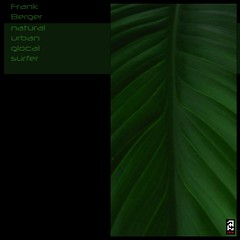 [AZRecs_13] Frank Berger - Natural Urban Glocal Surfer