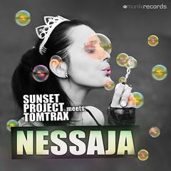Sunset Project meets. Tomtrax – Nessaja