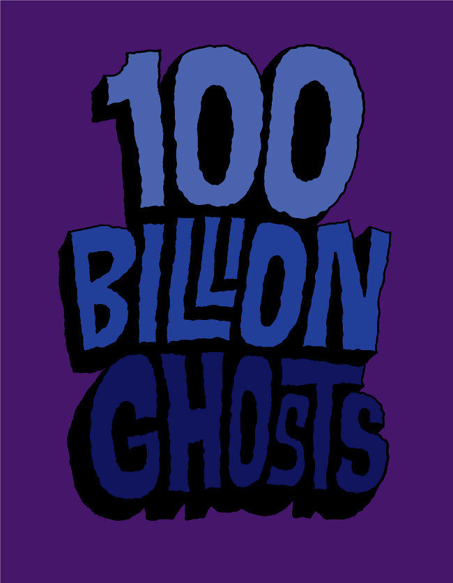 20111031 100 Billion Ghosts