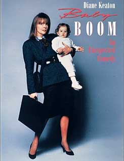 poster for the movie Baby Boom: Diane Keaton is in work clothes with a briefcase, holding a baby on her hip