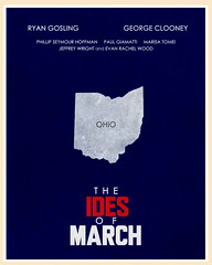 The Ides of March (2011) (Jon Glanville) Tags: ohio georgeclooney democrats democratic evanrachelwood marisatomei ryangosling politicalfilm paulgiamatti jeffreywright phillipseymourhoffman primaryelection theidesofmarch minimalistfilmposter