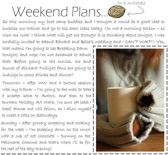 Weekend Plans 11.18.11